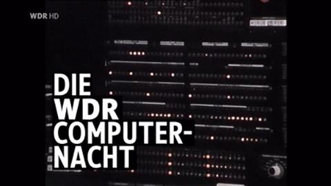 DIE WDR Computernacht