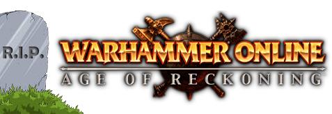 R.I.P. Warhammer Online