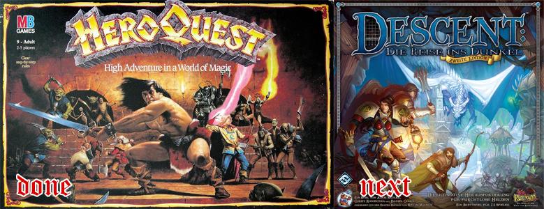 HeroQuest durch und Start von Descent 2. Edition