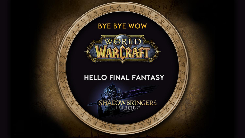 Bye bye WoW – Hello Final Fantasy