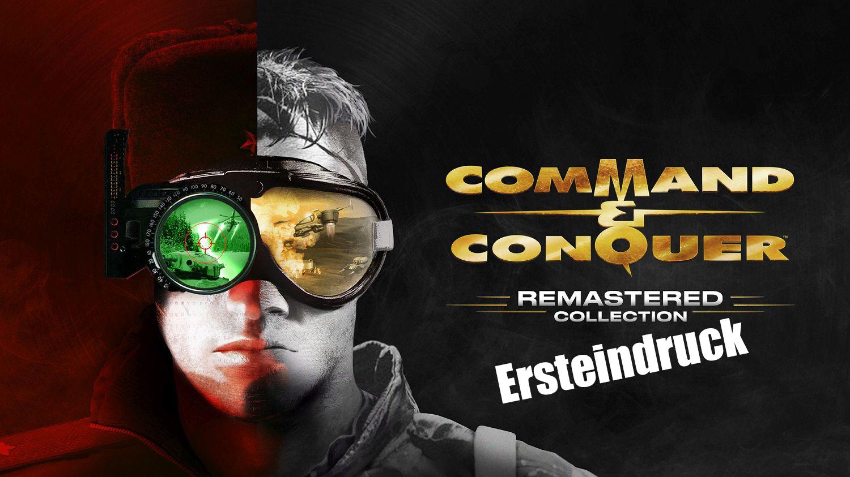 Command & Conquer Remaster – Ersteindruck